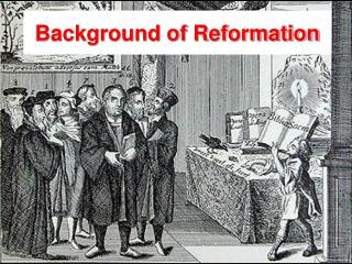 Background of Reformation