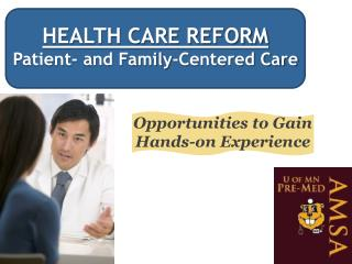 HEALTH CARE REFORM Patient- and Family-Centered Care