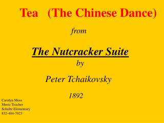 Tea   (The Chinese Dance)