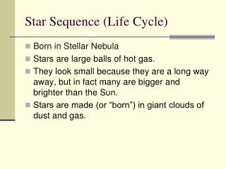 Star Sequence (Life Cycle)