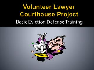 Volunteer Lawyer Courthouse Project