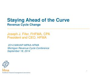 Staying Ahead of the Curve Revenue Cycle Change