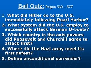 Bell Quiz: Pages  569 – 577