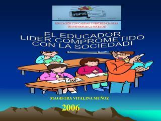 EL EDUCADOR  LIDER COMPROMETIDO  CON LA SOCIEDAD.