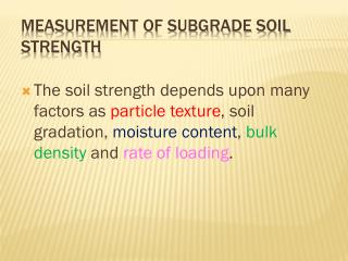 Measurement of Subgrade Soil Strength