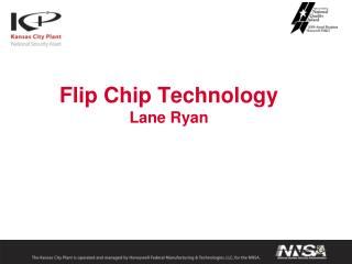 Flip Chip Technology Lane Ryan