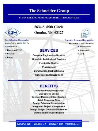 The Schneider Group COMPLETE ENGINEERING/ARCHITECTURAL SERVICES