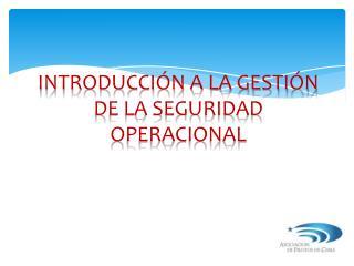 Introducción a la gestión de la seguridad operacional