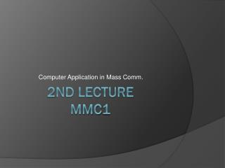 2nd lecture MMC1