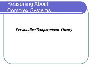 Reasoning About Complex Systems