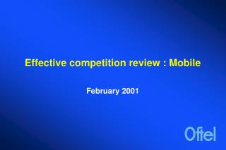Effective competition review : Mobile