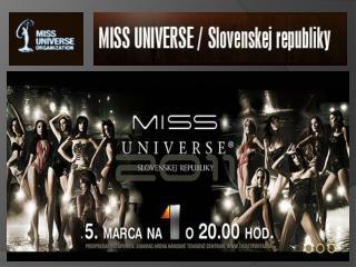 Podporte našu     Natáliu  Germániovú         vo Finále miss  universe  SR 2011