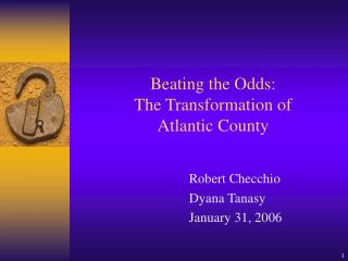 Beating the Odds: The Transformation of Atlantic County