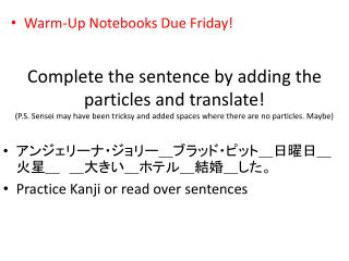 Warm-Up Notebooks Due Friday!