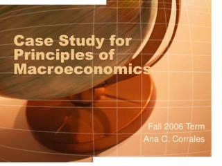 Case Study for Principles of Macroeconomics