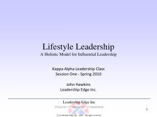 Lifestyle Leadership A Holistic Model for Influential Leadership