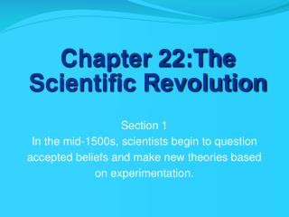 Chapter 22:The Scientific Revolution