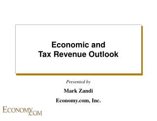 Economic and  Tax Revenue Outlook