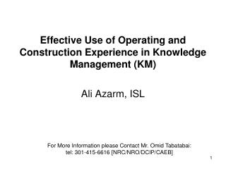 Effective Use of Operating and Construction Experience in Knowledge Management KM