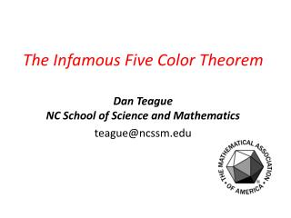 The Infamous Five Color Theorem