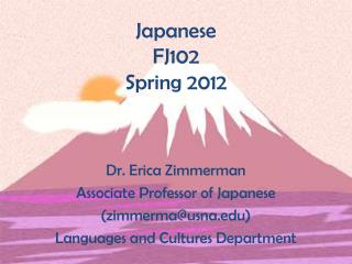 Japanese  FJ102 Spring 2012