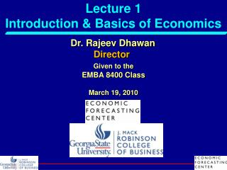 Lecture 1  Introduction & Basics of Economics