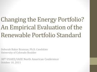 Changing the Energy Portfolio  An Empirical Evaluation of the Renewable Portfolio Standard