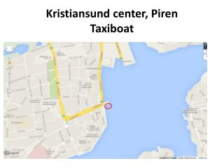 Kristiansund center, Piren Taxiboat