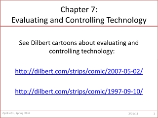 Evaluating and Controlling Technology
