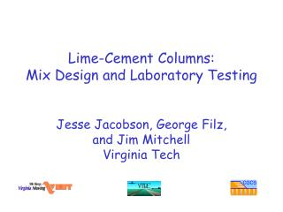 Lime-Cement Columns: Mix Design and Laboratory Testing