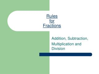 Rules for Fractions