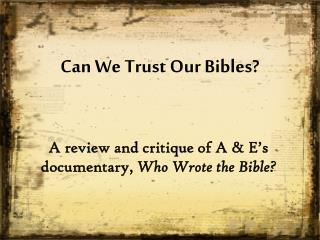 Can We Trust Our Bibles?