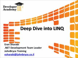 Deep Dive into LINQ