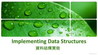 Implementing Data Structures