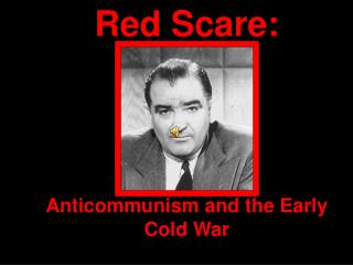Anticommunism and the Early Cold War