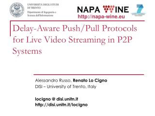 Delay-Aware Push/Pull Protocols for Live Video Streaming in P2P Systems