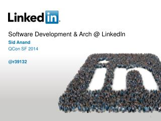 Software Development & Arch @ LinkedIn
