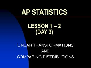 AP STATISTICS  LESSON 1   2 DAY 3