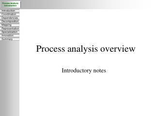 Process analysis overview