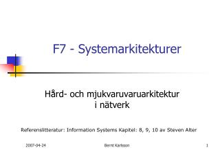 F7 - Systemarkitekturer