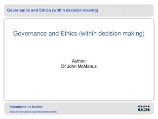 Governance and Ethics (within decision making)