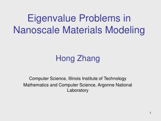 Eigenvalue Problems in Nanoscale Materials Modeling