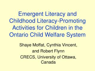Emergent Literacy and Childhood Literacy-Promoting Activities for Children in the Ontario Child Welfare System