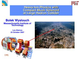 Heavy-Ion Physics with  Compact Muon Solenoid at Large Hadron Collider