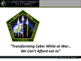 """Transforming Cyber While at War… We Can't Afford not to"""