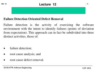 Failure Detection Oriented Defect Removal