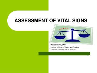 ASSESSMENT OF VITAL SIGNS