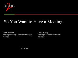 So You Want to Have a Meeting?