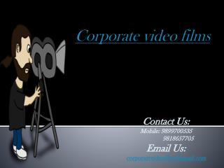 Unmatched Video Production Services for Corporate in Delhi