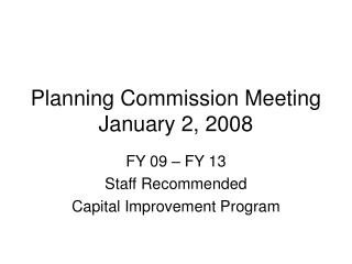 Planning Commission Meeting January 2, 2008